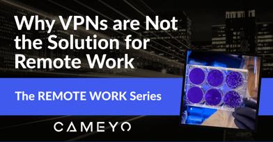 VPNs Remote Work